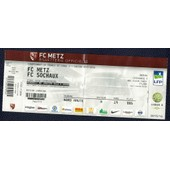 Ticket Billet Championnat Football Ligue 2 Fc Metz Sochaux Stade Saint Symphorien 08 Janvier 2016