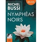 Nymph�as Noirs - Cdmp3 - Michel Bussi