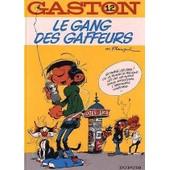 Gaston Tome 12 - Le Gang Des Gaffeurs de Andr� Franquin