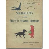 Silhouettes Pour Frises Et Travaux Enfantins de mademoiselle h. s. br�s, inspectrice g�n�rale des �coles