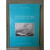 Fortunes De Mer Sur Les Bancs De Flandre de Jean-Luc Porhel