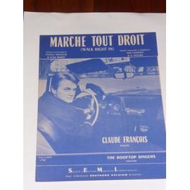 Marche tout droit Claude François