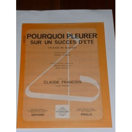 Pourquoi pleurer sur un succès d'été Claude François