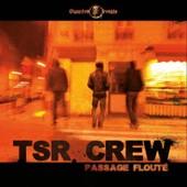 Passage Floute - Tsr Crew