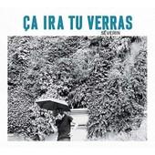 Ca Ira Tu Verras - Severin,