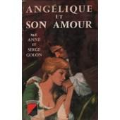 Ang�lique Et Son Amour de anne golon