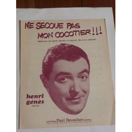 NE SECOUE PAS MON COCOTIER Henri Génès