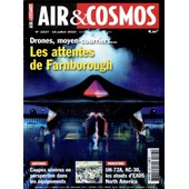 Air Et Cosmos 2227 : Drones, Moyen-Courriers...Les Attentes De Farnborough