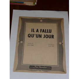 IL A FALLU QU'UN JOUR    André Paté