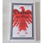 Oradour-Sur-Glane Vision D'�pouvante de Guy Pauchou