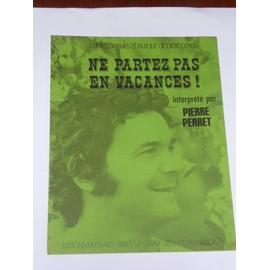 ne partez pas en vacances Pierre Perret