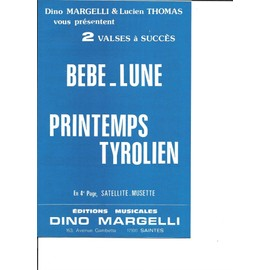 Bébé-Lune + Printemps Tyrolien (2 valses à succés)