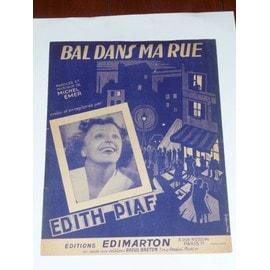 BAL DANS MA RUE  Edith Piaf