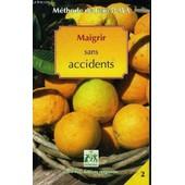 Maigrir Sans Accidents - Methode De Jean Pliya N�2 de jean pliya