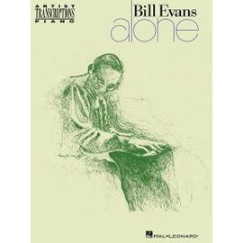 Bill Evans: Alone - Artist Transcriptions