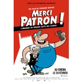 Merci Patron ! (L'arnaque En Version Lutte Des Classes) : V�ritable Affiche De Cin�ma Pli�e - Format 40x60 Cm - Documentaire Fran�ais R�alis� Par Fran�ois Ruffin - 2016