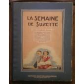 La Semaine De Suzette, 1951, Album Numero 2 ,N� 17 � 32, 26 Avril Au 9 Ao�t. de Henriette ROBITAILLE, Jean d'AUBERT,Yvonne-Annette,A.-F. BLANCHARD,F�lix Le Chat,Henri ELSIE,Ail�ne...