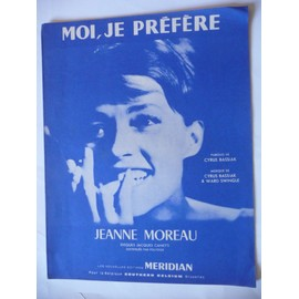 Moi, je préfère Jeanne Moreau