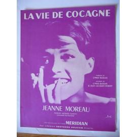 LA VIE DE COCAGNE Jeanne Moreau