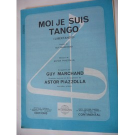 MOI JE SUIS TANGO Guy Marchand Astor Piazzolla