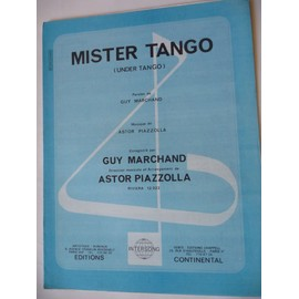 MISTER TANGO Guy Marchand Astor Piazzolla