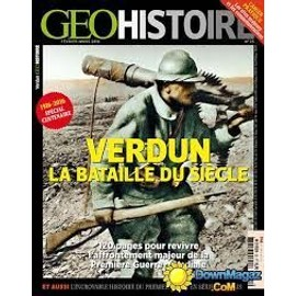 Geo Histoire 25 Verdun La Bataille Du Siecle