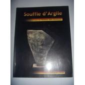 Souffle D'argile: C�ramiques De H�l�ne Van Dongen, 2002 de Chelbi