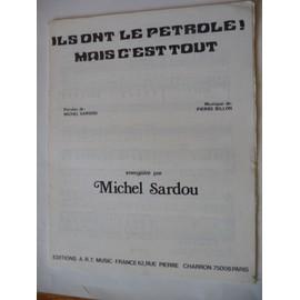 ILS ONT LE PETROLE! MAIS C'EST TOUT Michel sardou