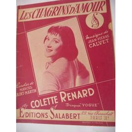LES CHAGRINS D'AMOUR Colette Renard