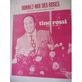 DONNEZ-MOI DES ROSES Tino Rossi