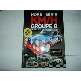 Km/H Groupe B Hors Serie