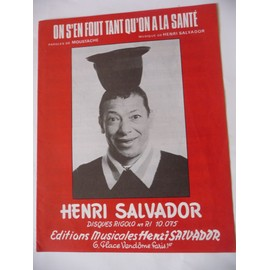 ON S'EN FOUT TANT QU'ON A LA SANTE Henri Salvador