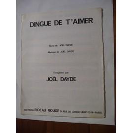 DINGUE DE T'AIMER Joël Dayde