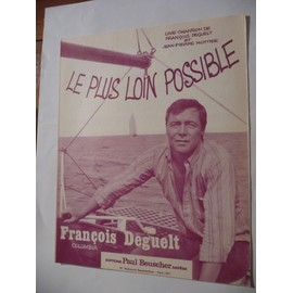 LE PLUS LOIN POSSIBLE François Deguelt