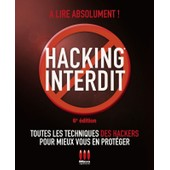 Hacking Interdit de Alexandre Gomez Urbina
