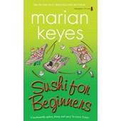 Sushi For Beginners de Marian Keyes