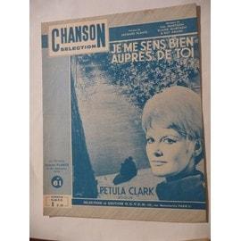 JE ME SENS BIEN AUPRES DE TOI Pétula Clark