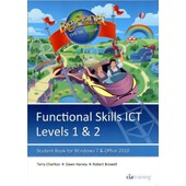 Functional Skills Ict Student Book For Levels 1 & 2 (Microsoft Windows 7 & Office 2010) de CiA Training Ltd.