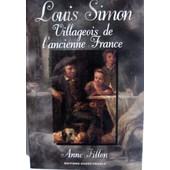 Louis Simon - Villageois De L'ancienne France de Fillon