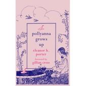 Pollyanna Grows Up de Eleanor H. Porter
