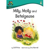 Milly Molly And Betelgeuse de Gill Pittar