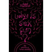 Why Is Sex Fun? de Jared Diamond