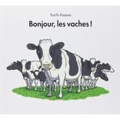 Bonjour, Les Vaches! de Yuichi Kasano