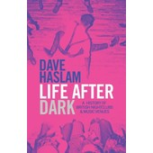 Life After Dark de Dave Haslam