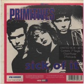 Sick Of It - The Primitives