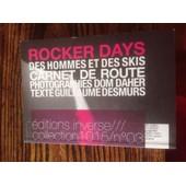 Rocker Days - Des Hommes Et Des Skis de Guillaume Desmurs