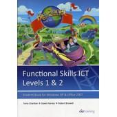 Functional Skills Ict Student Book For Levels 1 & 2 (Microsoft Windows Xp & Office 2007) de CiA Training Ltd.
