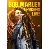 Bob Marley: Uprising Live