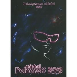 """polnagramme official, part I + part II : michel polnareff """" ze tour 2007 """""""