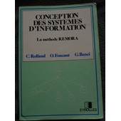 Conception Des Systemes D Information - La Methode Remora de C. Rolland